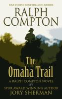 Ralph Compton: The Omaha Trail