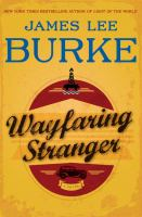 Wayfaring stranger : [a novel]