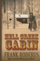 Hell Creek cabin