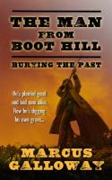 The man from boot hill : burying the past
