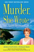 Murder, She Wrote: Aloha Betrayed (LARGE PRINT)