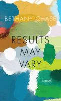 Results may vary : a novel