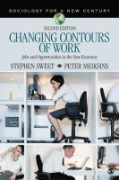 Changing contours of work : jobs and opportunities in the new economy