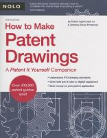 How to make patent drawings : a patent it yourself companion