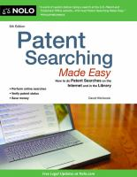 Patent searching made easy [electronic resource] : how to do patent searches on the internet & in the library