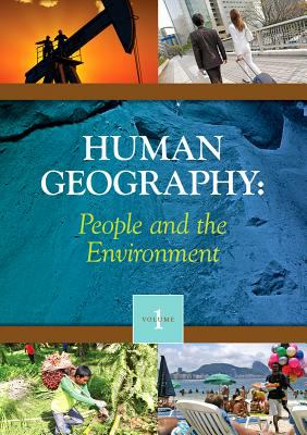 Book cover for Human geography [electronic resource] : people and the environment / K. Lee Lerner, Brenda Wilmoth Lerner, and Sonia Benson, editors