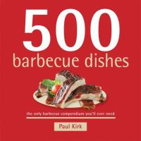 500 Barbecue Dishes