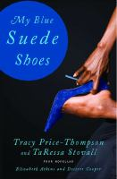 My blue suede shoes : four novellas