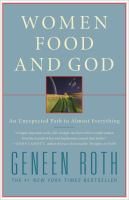 Cover of the book Women, food and God : an unexpected path to almost everything