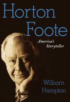 Horton Foote : America's storyteller