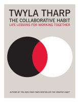 The collaborative habit : life lessons for working together
