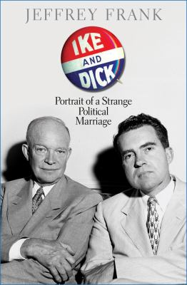 cover of the book Ike and Dick