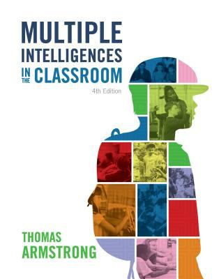 Book cover for Multiple intelligences in the classroom / Thomas Armstrong