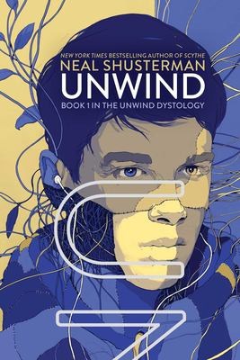 Unwind By Neal Shusterman found in Teen Fiction and Teen Audio Books