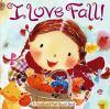 I love fall! [BOARD BOOK]