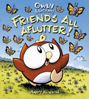 Cover Image of Owly and Wormy, friends all aflutter