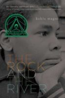 Cover of the book The rock and the river
