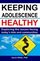 Keeping Adolescence Healthy