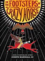 In the footsteps of Crazy Horse /