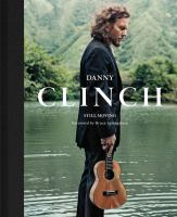 Danny Clinch : still moving