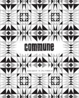 Commune : designed in California