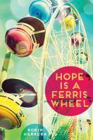 Hope is a Ferris wheel