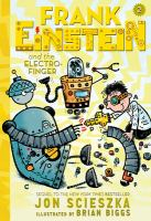 Cover of the book Frank Einstein and the Electro-Finger