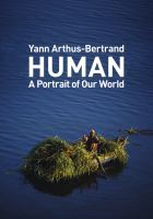 Human : a portrait of our world