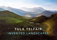 Tula Telfair : invented landscapes