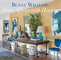 Title: Love affairs with houses Author:Williams, Bunny