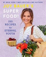 Title: Joy Bauer's Superfood! : 150 recipes for eternal youth Author:Bauer, Joy