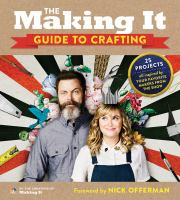 Title: The Making It guide to crafting Author:Welker, Liz