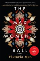 Title: The mad women's ball Author:Mas, Victoria
