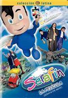 Serafín la película: Serafín the movie