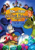 Tom and Jerry Meet Sherlock Holmes - videorecording