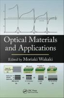 Optical materials and applications [electronic resource]