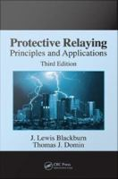 Protective Relaying [electronic resource]: Principles and Applications