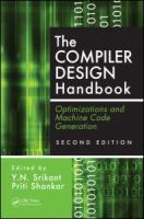 The compiler design handbook [electronic resource] : optimizations and machine code generation