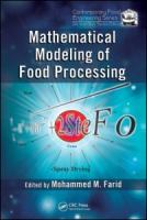 Mathematical modeling of food processing [electronic resource]