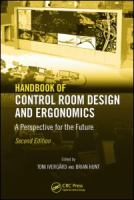 Handbook of control room design and ergonomics [electronic resource] : a perspective for the future