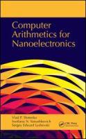 Computer arithmetics for nanoelectronics [electronic resource]