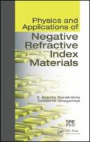 Physics and applications of negative refractive index materials [electronic resource]
