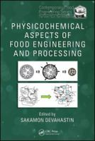 Physicochemical aspects of food engineering and processing [electronic resource]