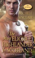 The Most Eligible Highlander in Scotland