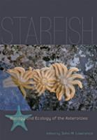 Starfish [electronic resource] : biology and ecology of the Asteroidea