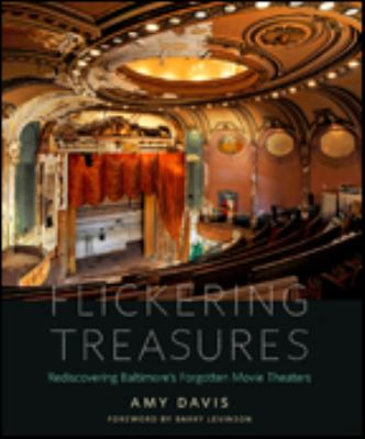 rediscovering Baltimore's forgotten movie theaters