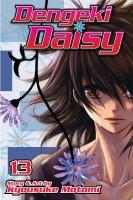 Dengeki Daisy. Vol. 13