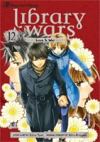 Library wars. 12. Love & war