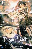 Tegami Bachi : Letter Bee. Volume 17