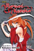 Rurouni Kenshin 3-in-1 Edition: Volume 1 : A Compilation of the Graphic Novel Volumes 1-2-3
